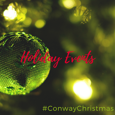 Conway is the place to be for old and new holiday traditions!